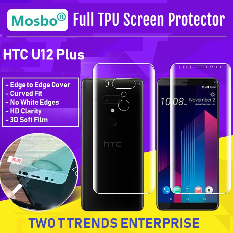 HTC U12 Plus Front Back Full Coverage 3D Soft Screen Protector