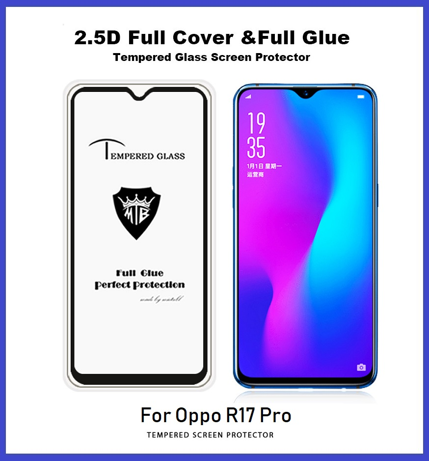 Oppo R17 Pro Full Glue Coverage Tempered Glass Screen Protector